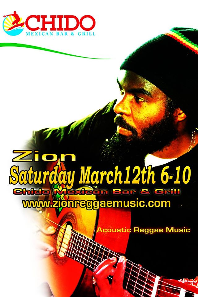 Reggae Night featuring Live Music by Zion - Chido Burrito